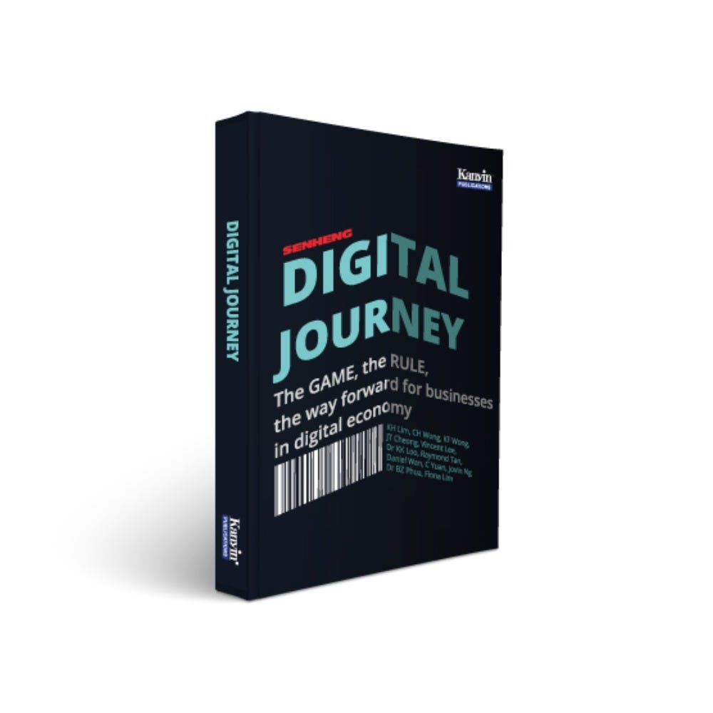 Senheng Digital Journey - The Game, The Rule, The Way Forward For Business In Digital Economy