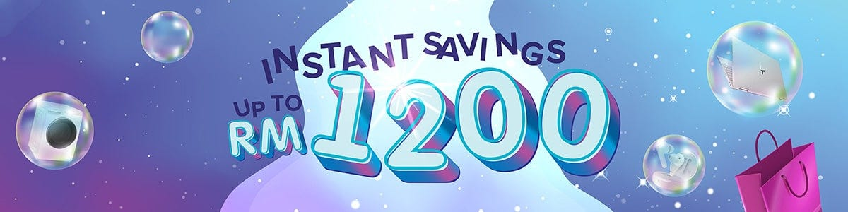 Instant Saving Up to RM150
